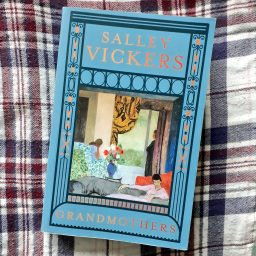 Grandmothers by Salley Vickers - The Oxford Writer