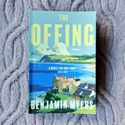 The Offing by Benjamin Myers -The Oxford Writer