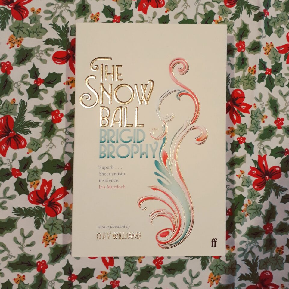 The Snow Ball by Brigid Brophy - The Oxford Writer